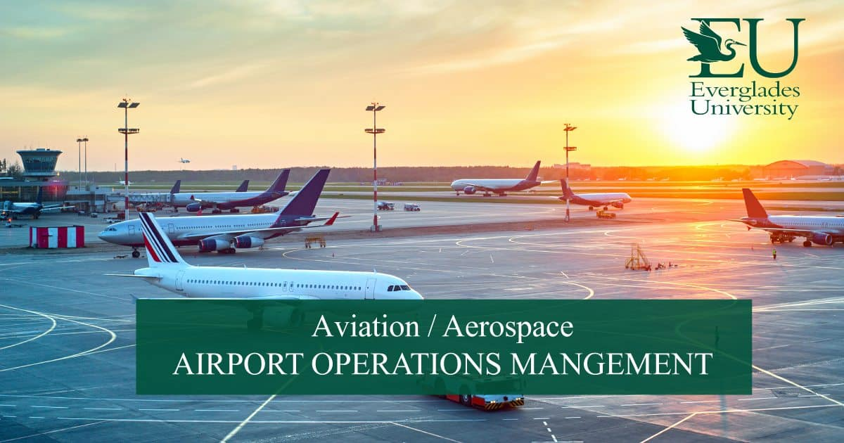 Masters Degree In Airport Management Everglades University