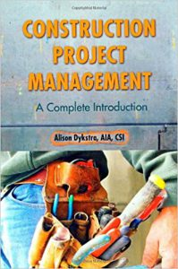 Consturction-Project-Management-Complete-Intro-By-Alison-Dykstra
